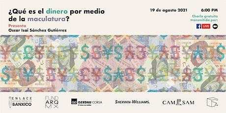 ¿QUÉ ES EL DINERO POR MEDIO DE LA MACULATURA?: conferencia gratuita entradas