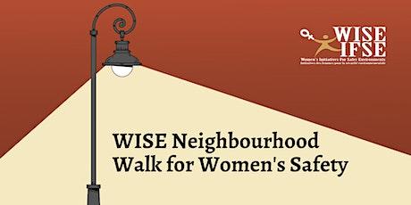 WISE Neighbourhood Walk for Women's Safety tickets