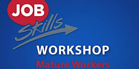 Job Skills Workshop: Mature Workers tickets