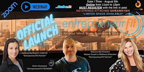 The Health / Wellness & Fitness EntrepreneurFit LAUNCH tickets