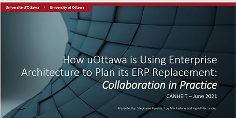 How uOttawa is using Enterprise Architecture to plan its ERP tickets