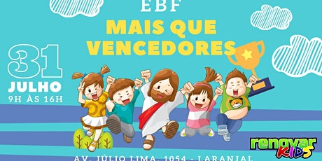 EBF - Mais que vencedores - 31 de Julho de 9h as 16h ingressos