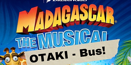 Madagascar The Musical - Otaki Bus! tickets