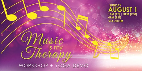 Music is My Therapy [YOGA + WORKSHOP] tickets