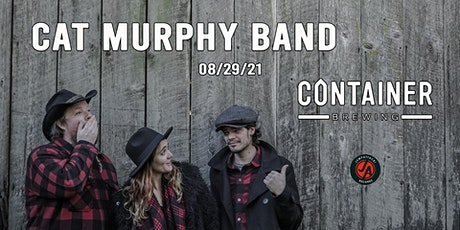 JumpAttack Records Presents: Cat Murphy Band LIVE at Container Brewing tickets