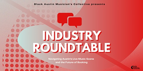 INDUSTRY ROUNDTABLE tickets