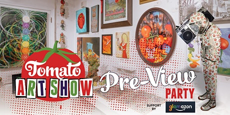 Tomato Art Show Pre-View Party tickets