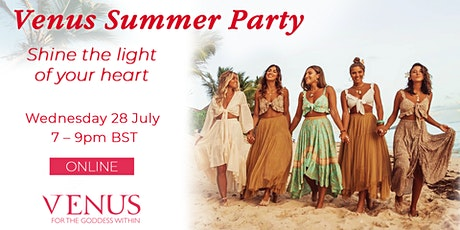 Venus Summer Party - Shine the Light of Your Heart tickets
