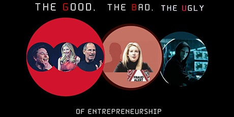 The Good The Bad The Ugly of Entrepreneurship tickets