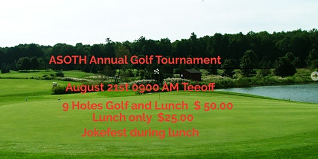 Annual ASOTH Golf Tournament tickets