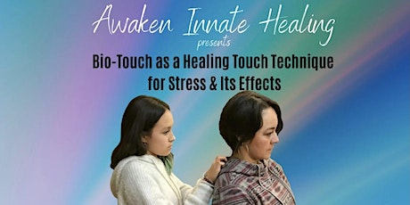 Healing Stress with Bio-Touch tickets