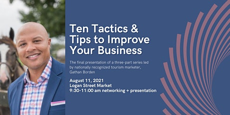 10 Tactics and Tips Guaranteed to Improve Your Business tickets