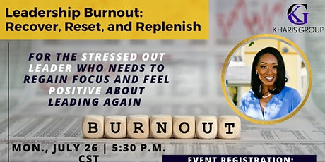Leadership Burnout: Recover, Reset, and Replenish tickets