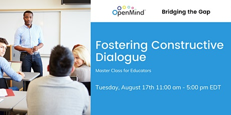Master Class For Educators: Fostering Constructive Dialogue tickets