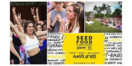 NamaSEED Yoga + Meditation| SEED Festival Day Kick-Off tickets