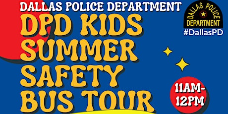 DPD KIDS SUMMER SAFETY BUS STOP TOUR tickets