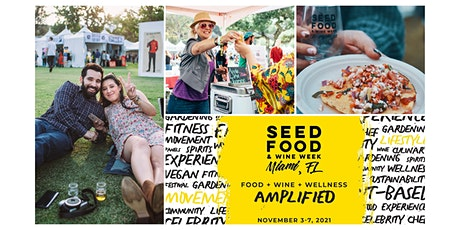 7th Annual SEED Festival Day + Plant-Based Tasting Village tickets