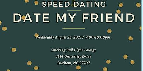 Date My Friend - Speed Dating tickets