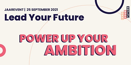 Lead Your Future - Power up Your Ambition tickets