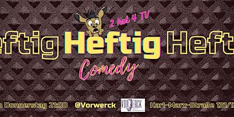 Heftig Comedy OpenMic Tickets