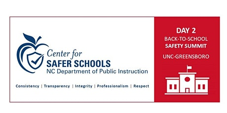 North Carolina Back-to-School Safety Summit – DAY 2 tickets