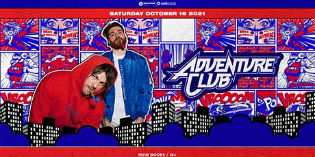 ADVENTURE CLUB - Live at the Metropolitan - Saturday, October 16, 2021 tickets