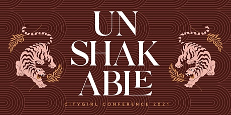 Unshakable | City Girl Conference at My City Church tickets