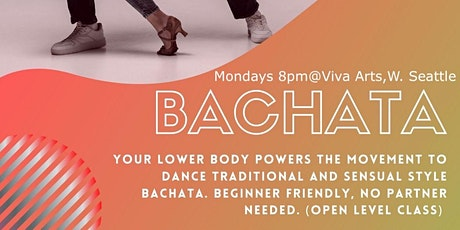Bachata Combos Mondays 8pm ( AUGUST)- B.Y.O.P. tickets