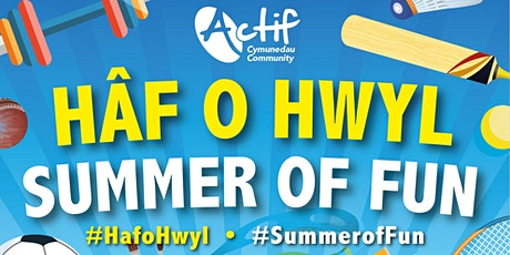 Haf o Hwyl - Summer of Fun (Ysgol y Bedol) tickets