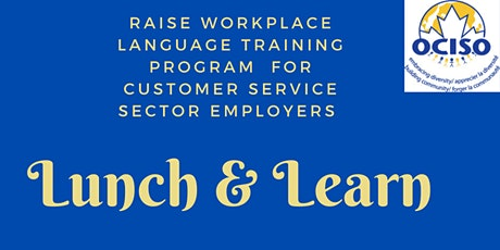 Lunch and Learn with RAISE Workplace Language Training Program tickets