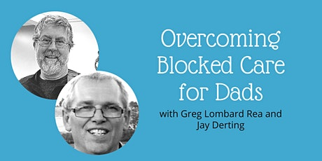 Overcoming Blocked Care for Dads: An Interactive Workshop tickets