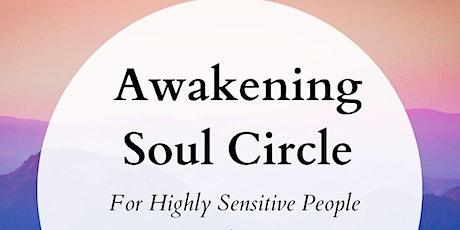 Awakening Soul Circle (Online) tickets