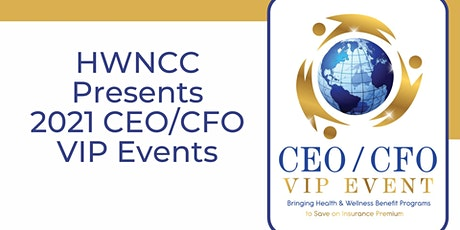 CEO/CFO VIP Event - Bringing Health and Wellness Solutions to the Workplace boletos