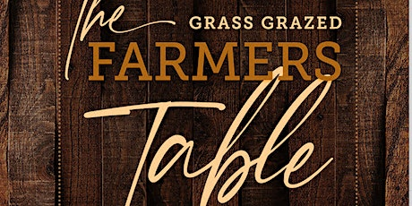 The Farmers Table tickets