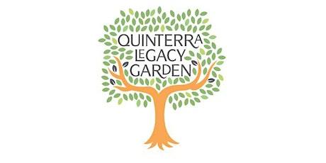 Quinterra Legacy Garden Grand Opening tickets