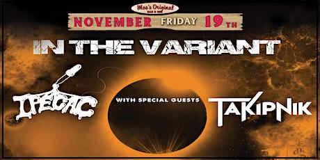 In The Variant w/ Ipecac + Takipnik tickets
