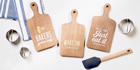 Paint & Sip Cutting Board Sign Workshop! tickets