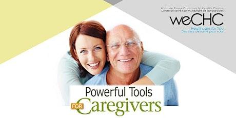 Powerful Tools for Caregivers Webinar - FREE ONLINE  Workshop Series tickets
