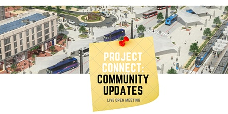 Project Connect LIVE: Community Updates tickets