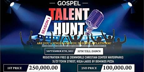 Gospel Talent Hunt tickets