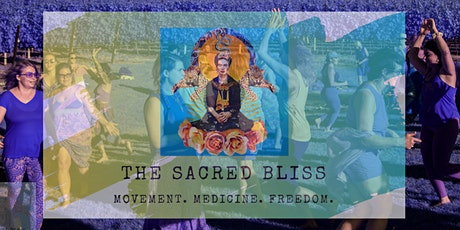 THE RETURN  of The SACRED BLISS Ecstatic Dance tickets