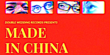 Made in China: A Performance & Exhibition tickets
