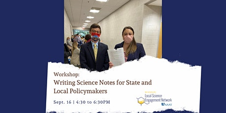 Hybrid Workshop: Writing Science Notes for State and Local Policymakers tickets