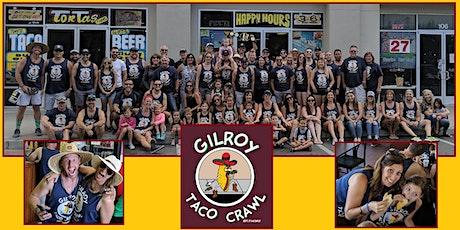 9th Annual Gilroy Taco Crawl tickets