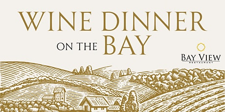 Wine Dinner on the Bay tickets