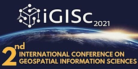 2nd International Conference on Geospatial Information Sciences (iGISc) bilhetes