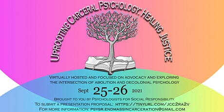 Uprooting Carceral Psychology: Healing Justice tickets