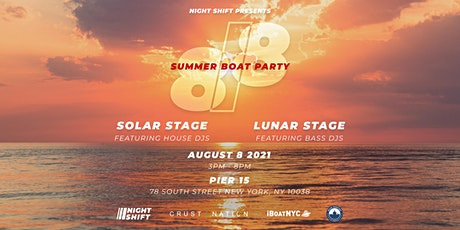 Nightshift Presents: 8/8 Summer Boat Party NYC tickets