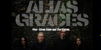 Alias Graces + Clean Slate and The Station