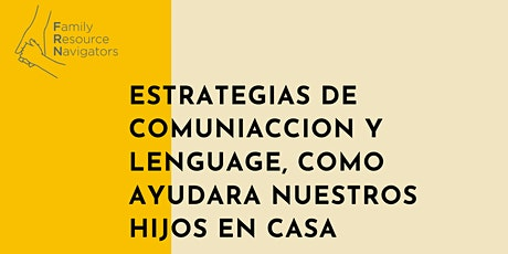 Estrategias de comunicacion y lenguaje, como podemos ayudar a niños en casa entradas